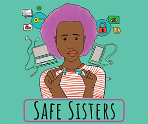 Graphic of a woman holding computer chips - Safe Sisters