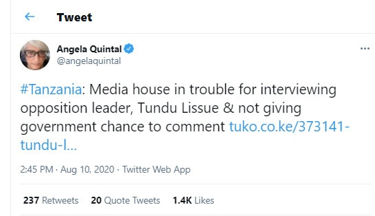 Tweet from Angela Quintal that says, #Tanzania: Media house in trouble for interviewing opposition leader, Tundu Lissue & not giving government chance to comment