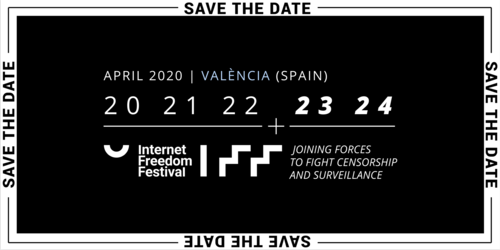 Save the date: April 2020 - Internet Freedom Festival.