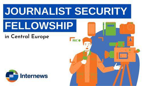 Journalist Security Fellowship.