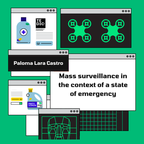 Paloma Lara Castro - Mass surveillance in the context of a state of emergency.