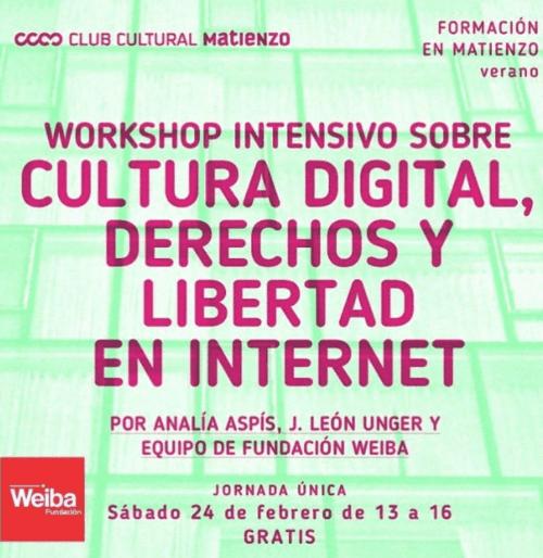 Cultural Digital, Derechos y Libertad en Internet.