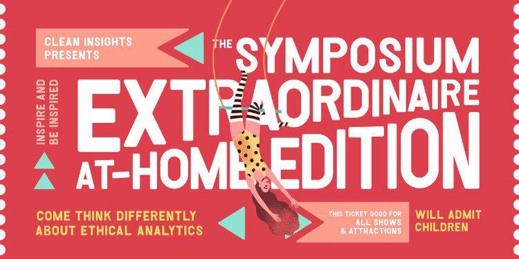 Ticket - Symposium Extraordinaire at-home edition.