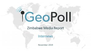 GeoPoll Zimbabwe Media Report