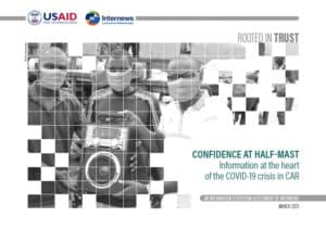 CONFIDENCE AT HALF-MAST: Information at the heart of the COVID-19 crisis in CAR