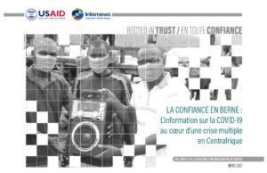LA CONFIANCE EN BERNE : L'information sur la COVID-19 au coeur d'une crise multiple en Centrafrique