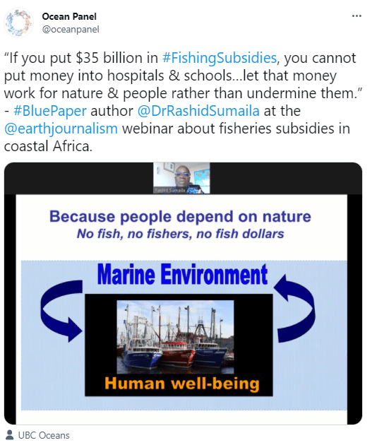 """Tweet from Ocean Panel: """"If you put $35 billion in #FishingSubsidies, you cannot put money into hospitals & schools...let that money work for nature & people rather than undermine them."""""""