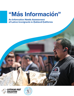 Cover: Mas Informacion - An information needs assessment of Latino immigrants in Oakland, CA