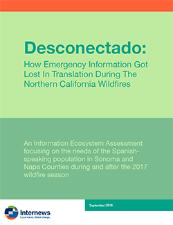 Cover: Desconectado: How Emergency Information Got Lost in Translation During the Northern California Wildfires