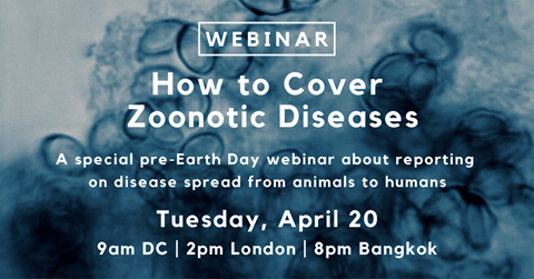 Webinar: How to Cover Zoonotic Diseases