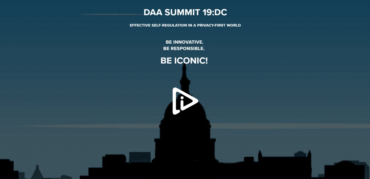 DAA SUMMIT 19:DC Effective Self-Regulation in a Privacy-First World