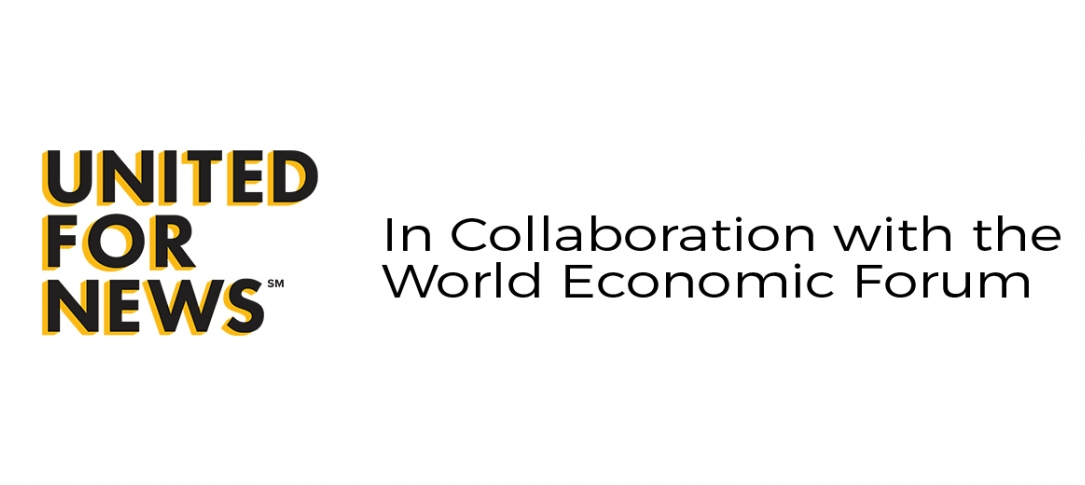 United for News in Collaboration with the World Economic Forum