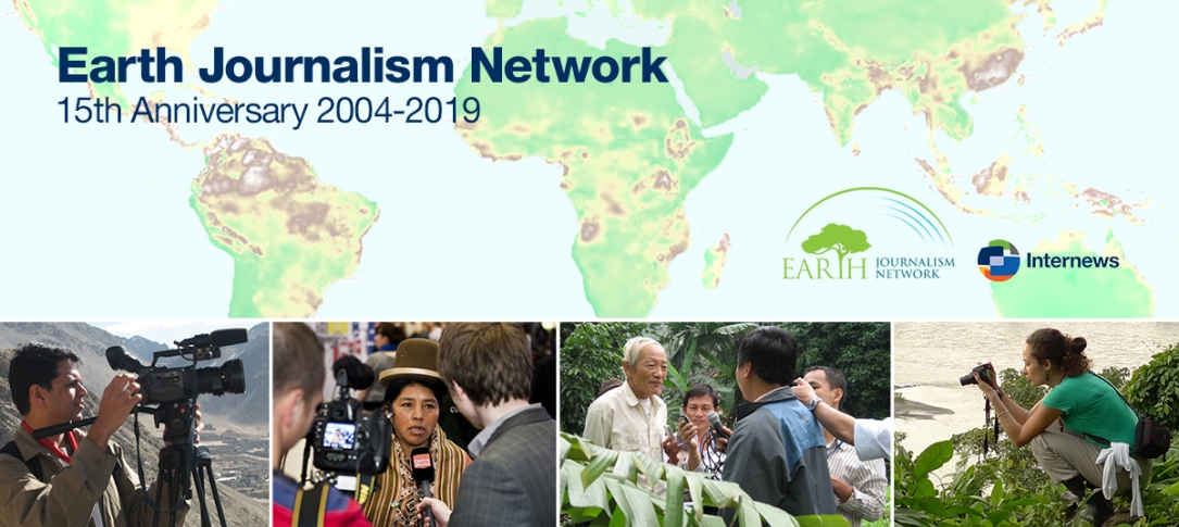 Earth Journalism Network: 15th Anniversary 2004-2019