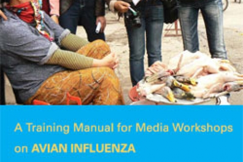 Cover: A Training Manual for Media Workshops on Avian Influenza