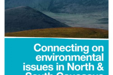 Cover: Connecting on environmental issues in North and South Caucasus