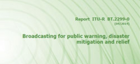 Cover: Broadcasting for public warning, disaster mitigation and relief